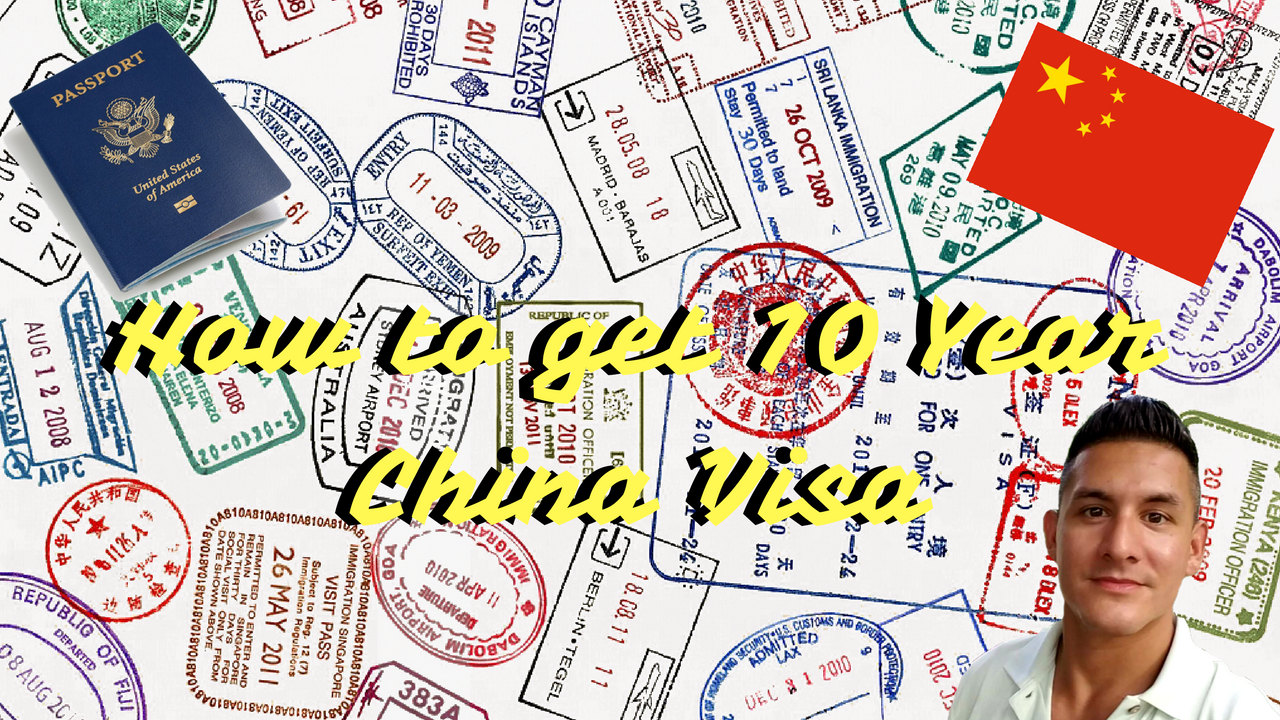 How To Get 10 Year China Visa
