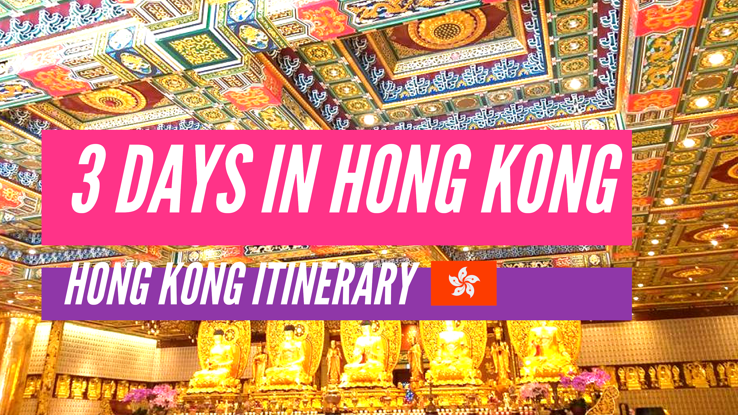 3 Days in Hong Kong Itinerary