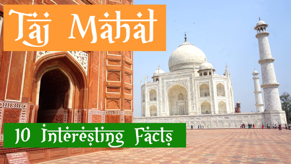 taj mahal facts, Taj Mahal Facts