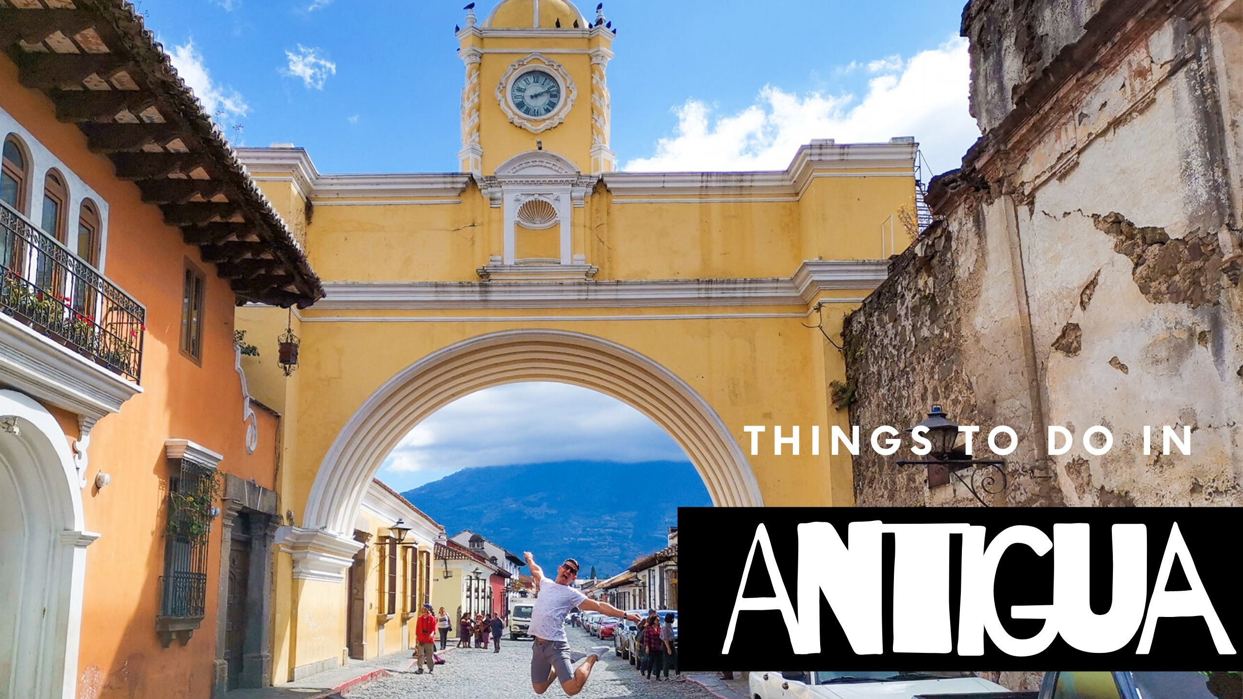 Things to do in Antigua Guatemala
