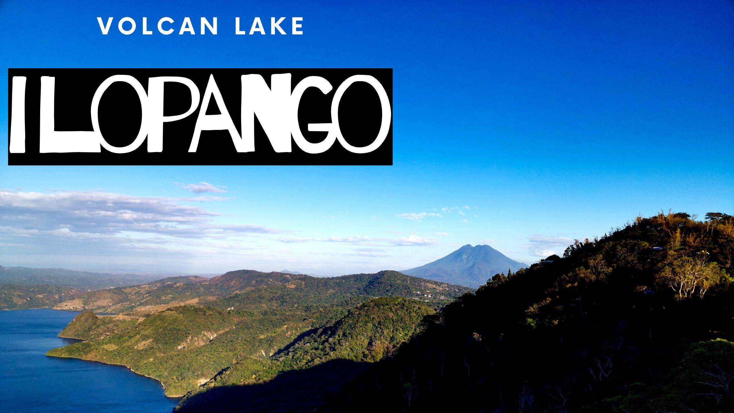 Volcan Ilopango Lake